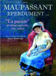 Maupassant Eperdument