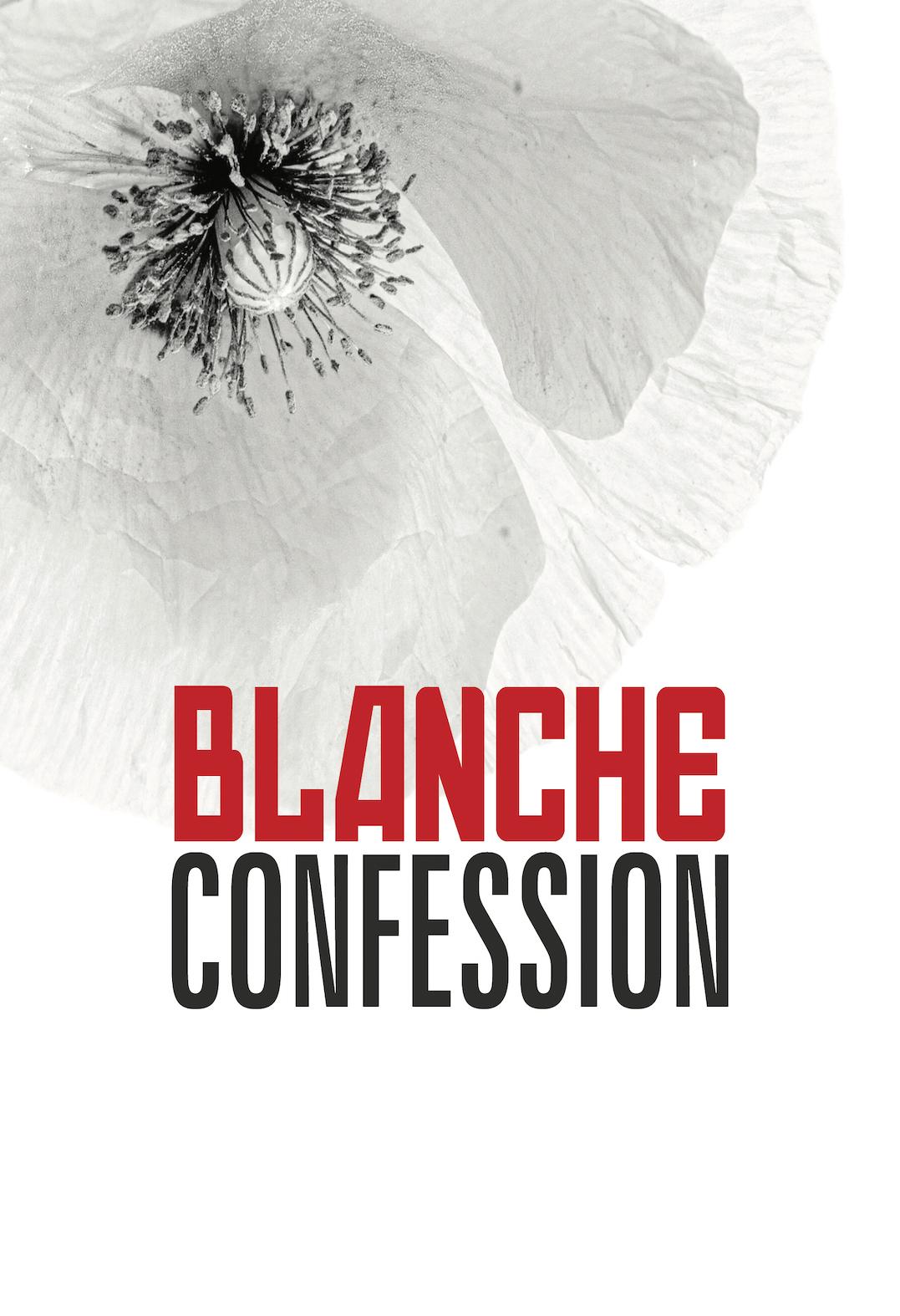 BLANCHE CONFESSION
